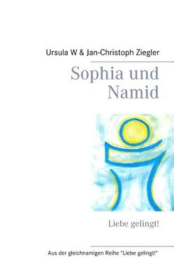 Sophia und Namid von Ziegler,  Jan-Christoph, Ziegler,  Ursula W.