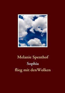 Sophia von Spenthof,  Melanie