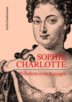 Sophie Charlotte von Gundermann,  Iselin