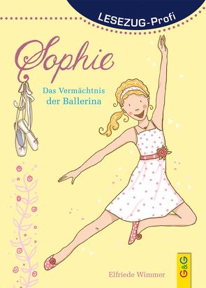 LESEZUG/ Profi: Sophie – Das Vermächtnis der Ballerina von Reichert,  Katharina, Wimmer,  Elfriede