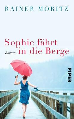 Sophie fährt in die Berge von Moritz,  Rainer