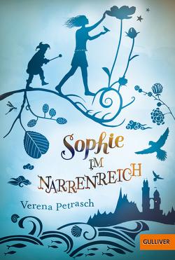 Sophie im Narrenreich von Liepins,  Carolin, Petrasch,  Verena