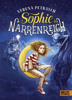 Sophie im Narrenreich von Petrasch,  Verena