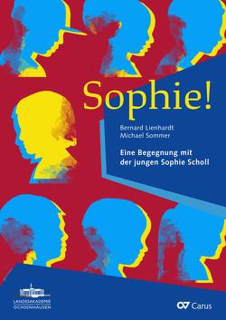 Sophie! (Klavierauszug) von Lienhardt,  Bernard, Sommer,  Michael