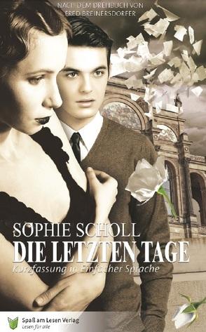 Sophie Scholl von Breinersdorfer,  Fred, Döbert,  Marion
