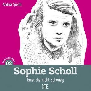Sophie Scholl von Specht,  Andrea
