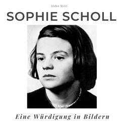 Sophie Scholl von Meier,  Stefan