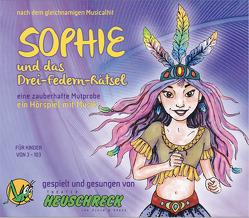SOPHIE und das Drei-Federn-Rätsel von Hnlicka,  Anna