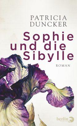 Sophie und die Sibylle von Duncker,  Patricia, Schaden,  Barbara