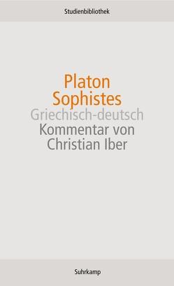 Sophistes von Grassi,  Ernesto, Iber,  Christian, Otto,  Walter F., Plamböck,  Gert, Platon, Schleiermacher,  Friedrich Daniel Ernst, Wolf,  Ursula