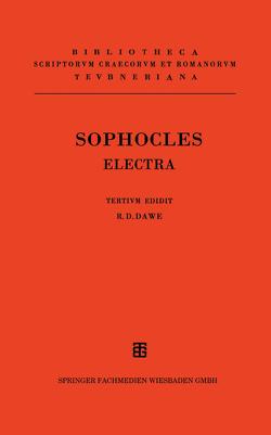 Sophoclis Electra von Dawe,  R. D., Sophocles
