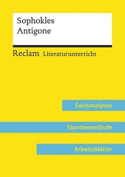 Sophokles: Antigone (Lehrerband) von Perschak,  Katharina Evelin, Pissarek,  Markus