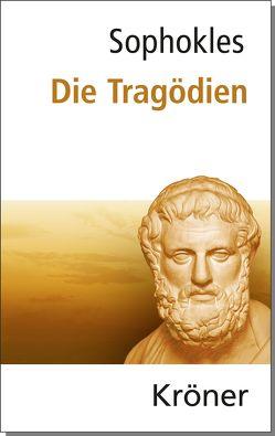 Sophokles: Die Tragödien von Sophokles, Weinstock,  Heinrich, Zimmermann,  Bernhard