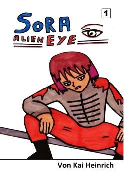 Sora Alien Eye von Heinrich,  Constanze, Heinrich,  Kai