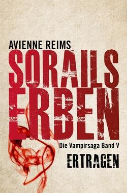 SORAILS ERBEN BAND V ERTRAGEN von REIMS,  AVIENNE