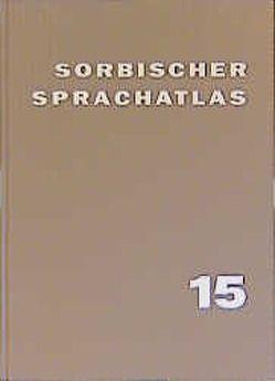 Sorbischer Sprachatlas / Sorbischer Sprachatlas von Fasske,  Helmut, Jentsch,  Helmut, Michalk,  Sigfried