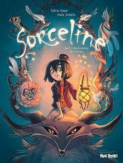 Sorceline – Band 1: Kryptozoologie für Anfänger von Antista,  Paola, Douyé,  Sylvia, Rohleder,  Jano