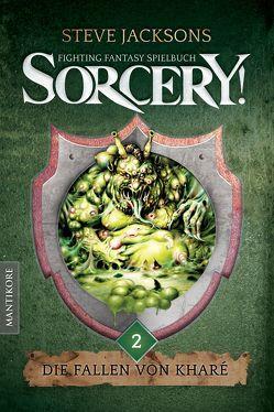 Sorcery! Die Fallen von Kharé von Jackson,  Steve, Phillips,  Jam