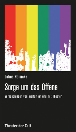 Sorge um das Offene von Heinicke,  Julia