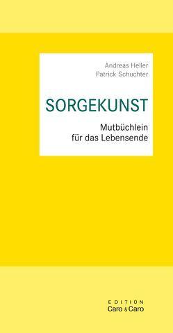 SORGEKUNST von Heller,  Andreas, Schuchter,  Patrick