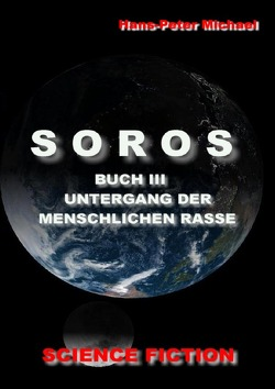 SOROS BUCH III von Michael,  Hans-Peter
