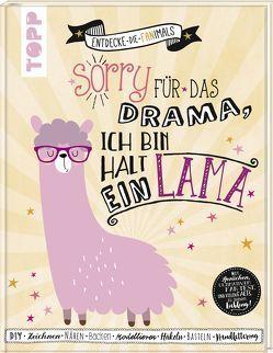 Sorry für das Drama. Ich bin halt ein Lama. (Time to be FANtastic) von Schmidt,  Petra