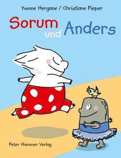 Sorum und Anders von Hergane,  Yvonne, Pieper,  Christiane