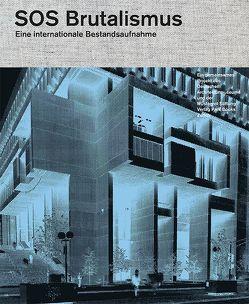 SOS Brutalismus von Elser,  Oliver, Kurz,  Philip, Schmal,  Peter Cachola