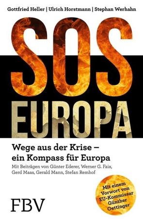 SOS Europa von Heller,  Gottfried, Horstmann,  Ulrich, Oettinger,  Günther, Werhahn,  Stephan