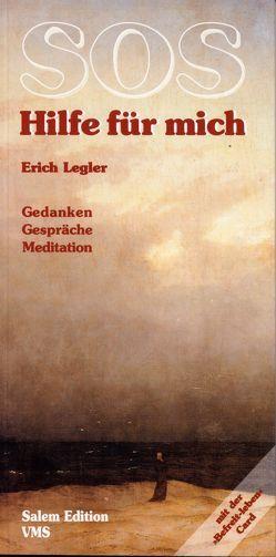 SOS – Hilfe für mich von Legler,  Erich