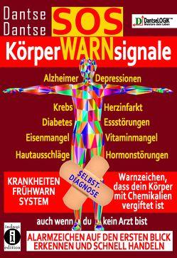 SOS-KörperWARNsignale – KRANKHEITEN-FRÜHWARNSYSTEM von Dantse,  Dantse
