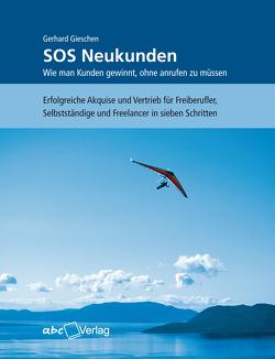 SOS Neukunden von Gerhard,  Gieschen