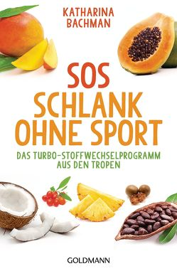 SOS Schlank ohne Sport – von Bachman,  Katharina