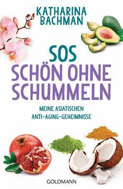 SOS – Schön ohne Schummeln von Bachman,  Katharina