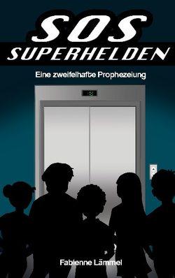 SOS-Superhelden von Lämmel,  Fabienne