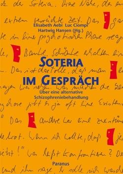 Soteria im Gespräch von Aebi,  Elisabeth, Ciompi,  Luc, Hansen,  Hartwig