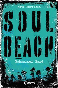 Soul Beach 2 – Schwarzer Sand von Harrison,  Kate