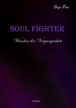 Soul Fighter von Pate, Daja