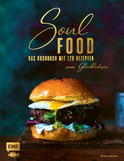 Soul Food von Küllmer,  Katharina