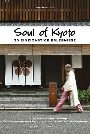 Soul of Kyoto von Thierry,  Teyssier