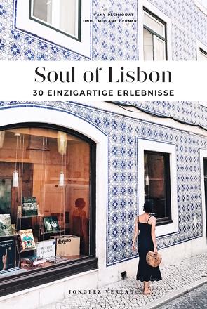Soul of Lisbon von Fany,  Péchiodat, Lauriane,  Gepner