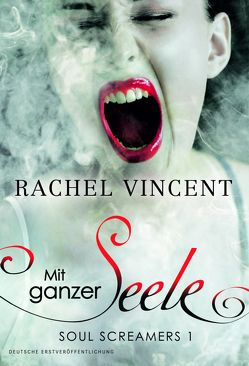 Mit ganzer Seele von Krempel,  Alessa, Vincent,  Rachel