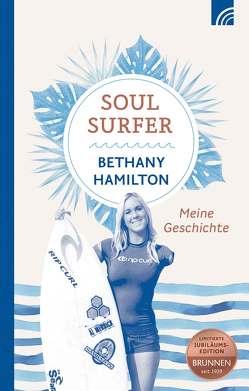 Soul Surfer von Berk,  Sheryl, Bundschuh,  Rick, Hamilton,  Bethany