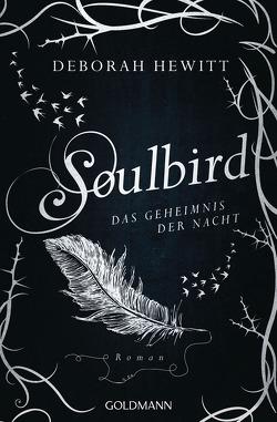 Soulbird – Das Geheimnis der Nacht von Hewitt,  Deborah, Strüh,  Anna Julia