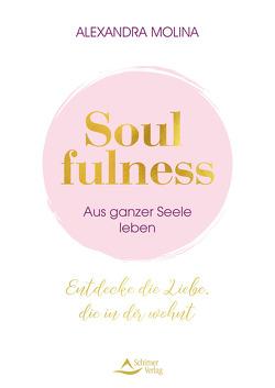 Soulfulness von Molina,  Alexandra