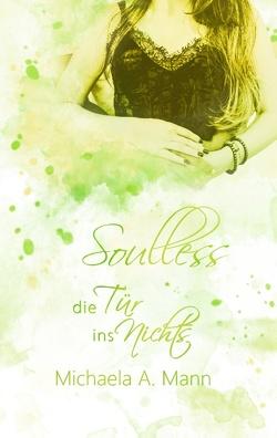 Soulless von Mann,  Michaela A.