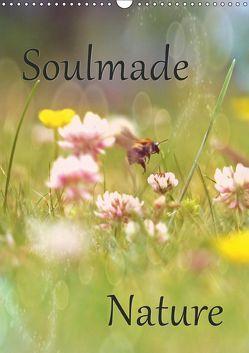 Soulmade Nature (Wandkalender 2019 DIN A3 hoch) von Pottmeier,  Sabine
