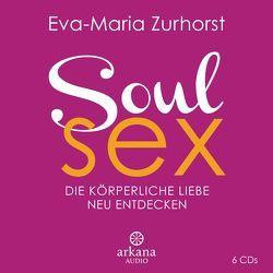 Soulsex von Zurhorst,  Eva-Maria, Zurhorst,  Wolfram