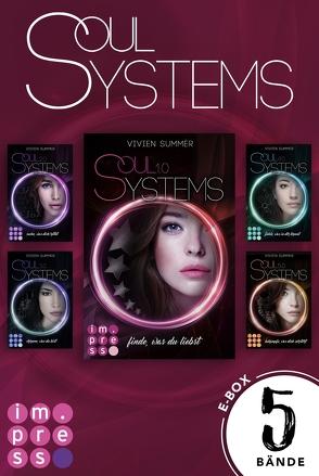 SoulSystems: Alle fünf Bände der Rebellen-Serie in einer E-Box! von Summer,  Vivien