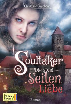 Soultaker – Die zwei Seiten der Liebe von Grünberg,  Christiane
